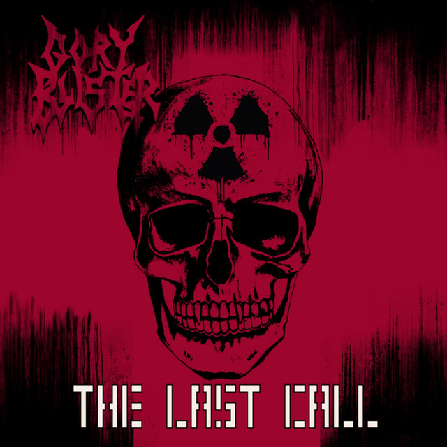 Artwork for The Last Call by Gory Blister