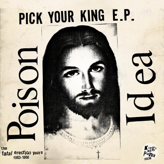 Pick Your King E.P. / Record Collectors Are Pretentious Assholes (The Fatal Erection Years: 1983-1986)