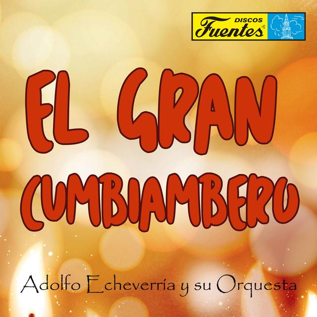 Adolfo Echeverría y Su Orquesta