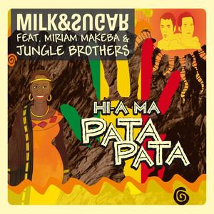 Hi-A Ma (Pata Pata) (Feat. Miriam Makeba & Jungle Brothers)