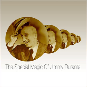 The Special Magic Of Jimmy Durante album