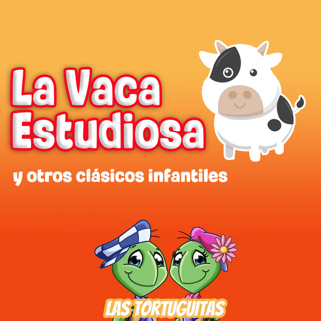 Album cover for La Vaca Estudiosa by Las Tortuguitas