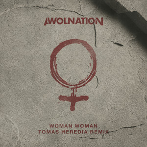 Woman Woman (Tomas Heredia Remix)