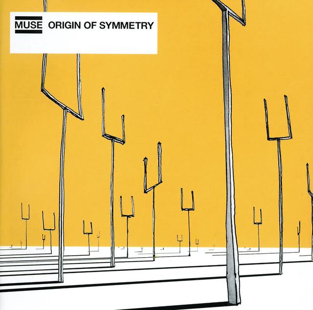 Origin Of Symmetry By Muse On Spotify