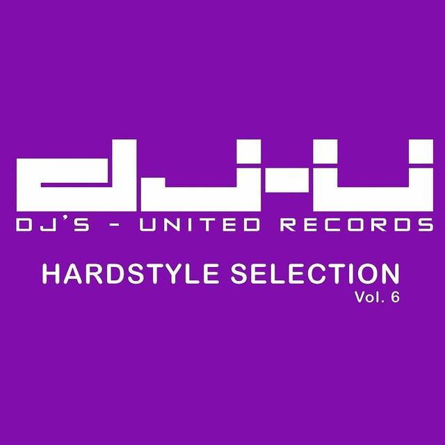 DJs United Hardstyle Selection Vol. 6