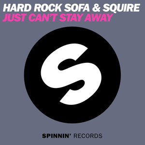 Copertina di Hard Rock Sofa - Just Can't Stay Away - Original Mix
