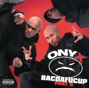 Onyx/ Bacdafucup II album