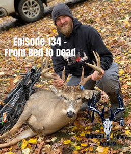 Episode 134 - From Bed to Dead