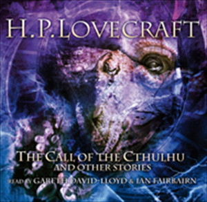 The Call Of Cthulhu & Other Stories Audiobook