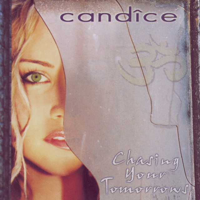 Candice Chasing Your Tomorrows album cover