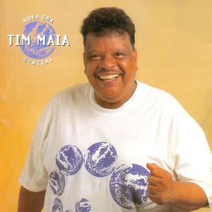 Nova Era Glacial - Tim Maia