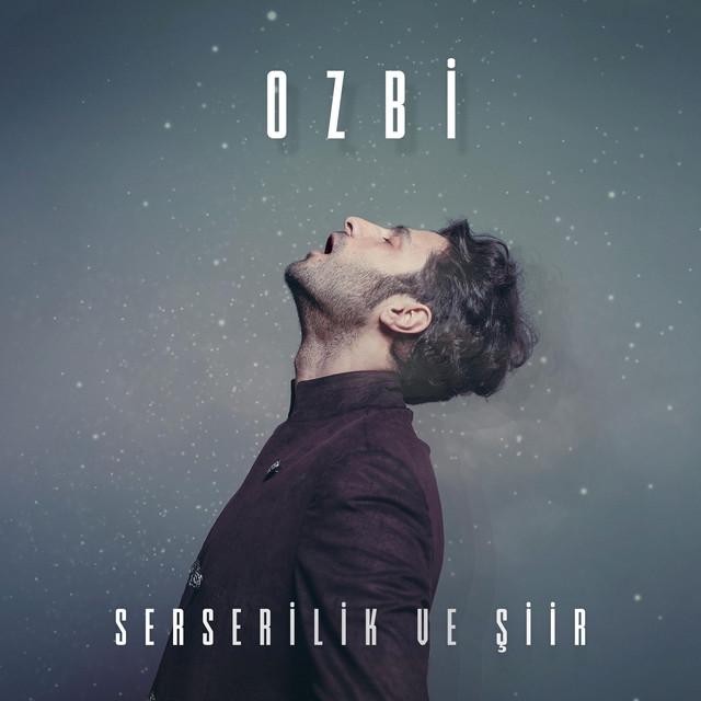 Album cover for Serserilik ve Şiir by Ozbi