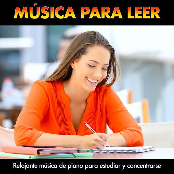 Música para leer: Relajante música de piano para estudiar y concentrarse