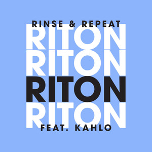Rinse & Repeat (Remixes 1) - EP