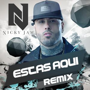 Estas Aqui (Reggaeton Remix) Albümü