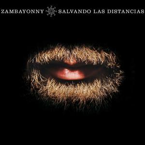 Salvando las Distancias - Zambayonny