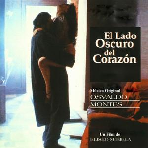 El Lado Oscuro Del Corazón (Original Motion Picture Soundtrack) album