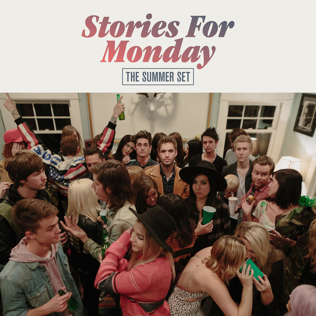 Album cover for Stories for Monday by The Summer Set