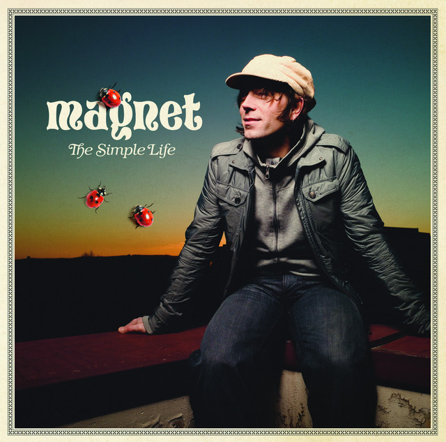 Album cover for The Simple Life by Magnet