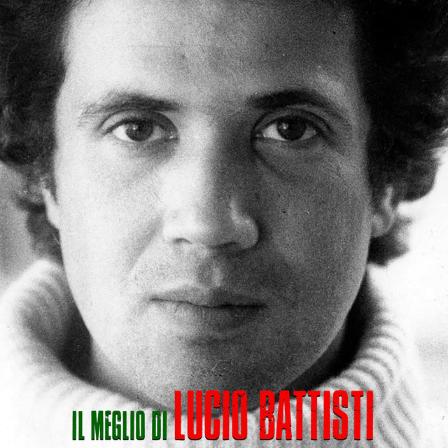 Il Meglio Di Lucio Battisti (Remastered)