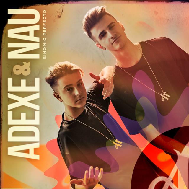 Album cover for Binomio Perfecto by Adexe & Nau