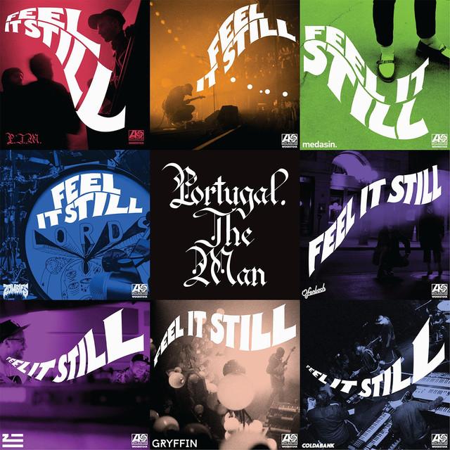Feel It Still (The Remixes)