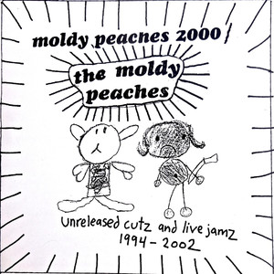 Unreleased Cutz and Live Jamz 1994-2002 - Moldy Peaches