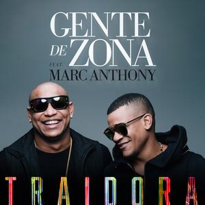 Gente de Zona, Marc Anthony Traidora cover