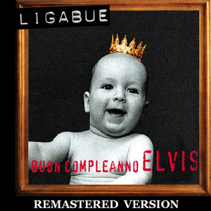 Buon compleanno Elvis  - Ligabue