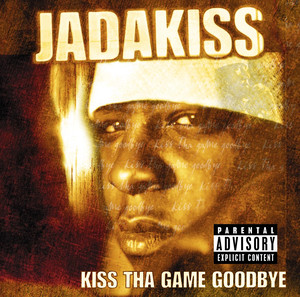 Kiss tha Game Goodbye album