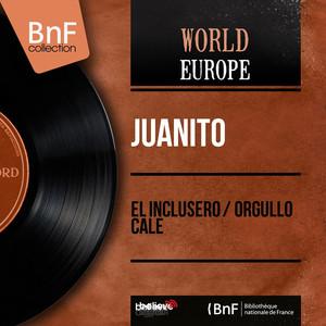El Inclusero / Orgullo Cale (feat. Juan Soto) [Mono Version] Albümü