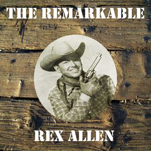 The Remarkable Rex Allen album