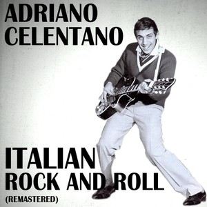 Italian Rock and Roll (Remastered) Albumcover