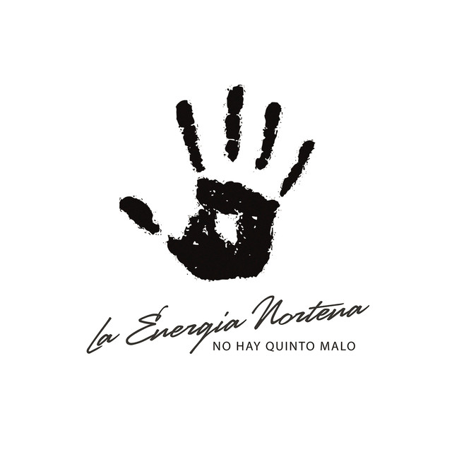 Album cover for No Hay Quinto Malo by La Energia Nortena
