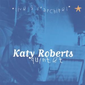 Katy Roberts quintet