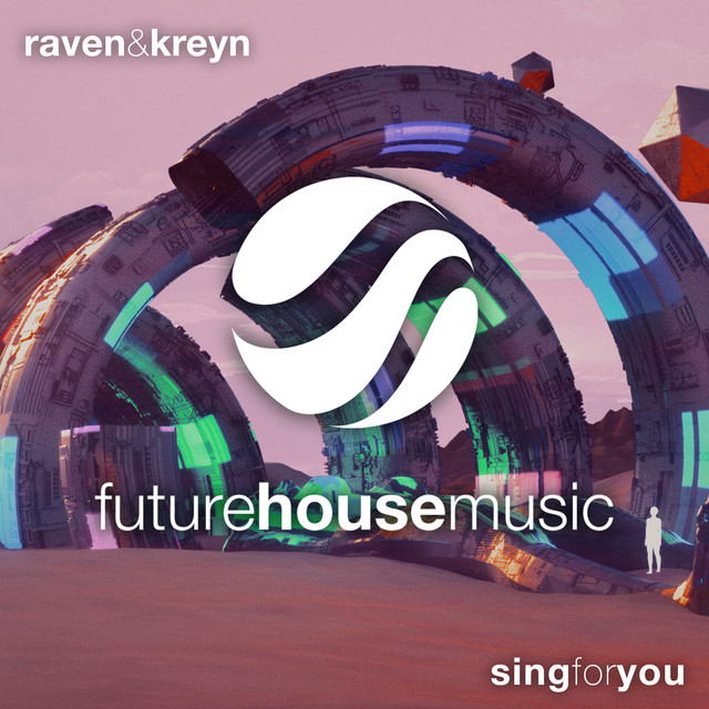 Raven & Kreyn - Sing For You