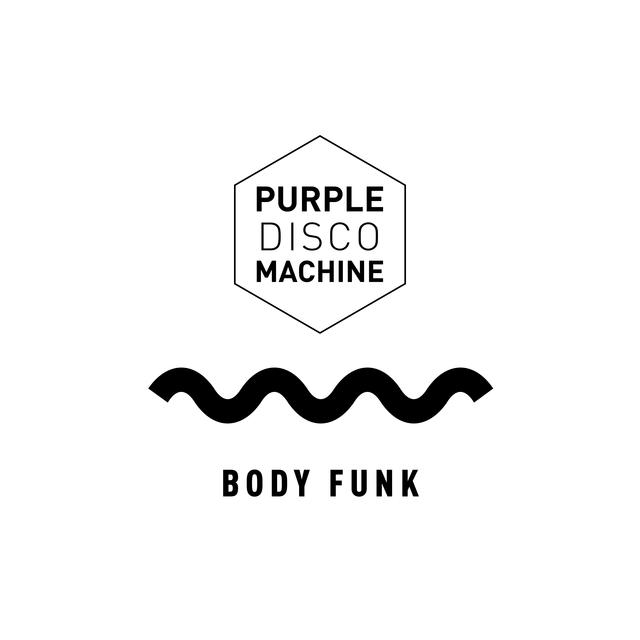 Purple Disco Machine - Body Funk (Carl Cox Remix)