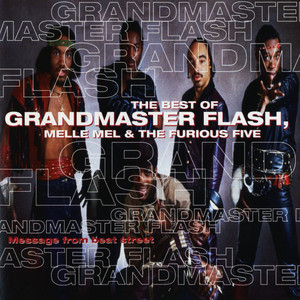Message From Beat Street: The Best of Grandmaster Flash, Melle Mel & The Furious Five album