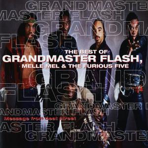 Grandmaster Melle Mel & The Furious Five