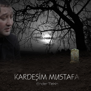 Kardeşim Mustafa Albümü