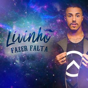 Fazer Falta - MC Livinho