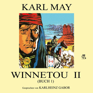 Winnetou II (Buch 1) Audiobook