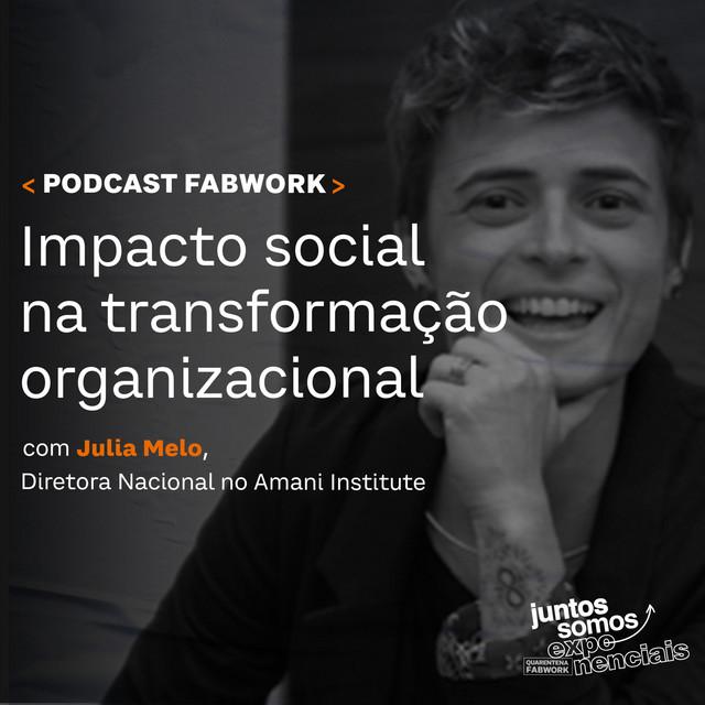 Thumbnail do episodio Impacto Social na Transformação Organizacional