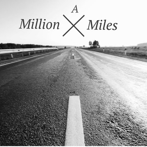 A Million Miles - Single