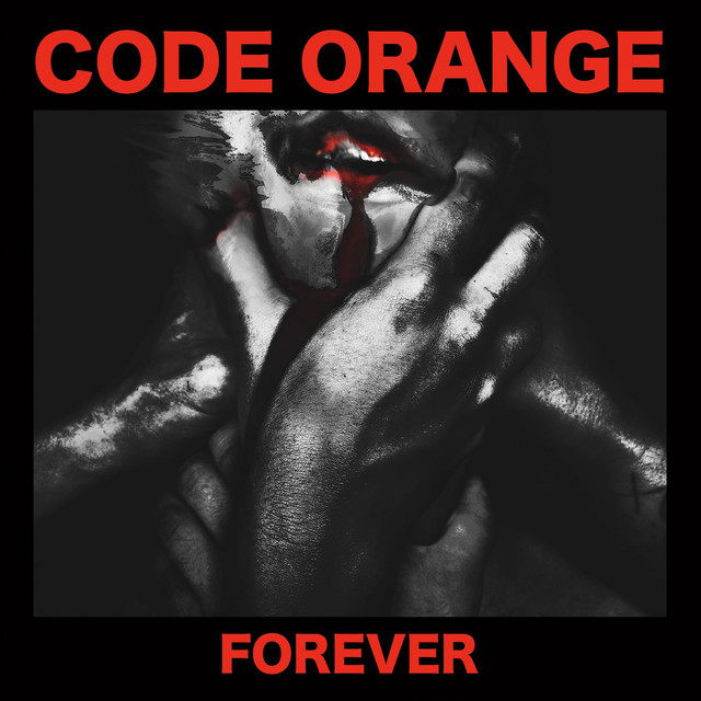 Album cover for Forever by Code Orange