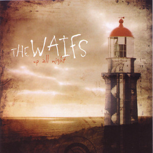 Up All Night - Waifs