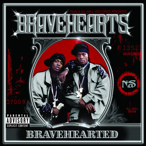 Bravehearts, QB Finest , Nas Oochie Wally cover