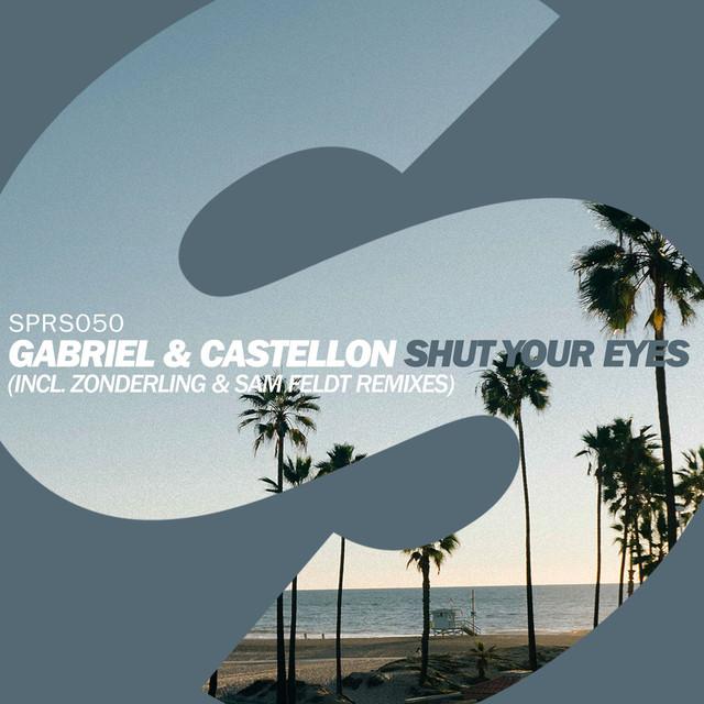 Shut Your Eyes (Sam Feldt & Zonderling Remixes)
