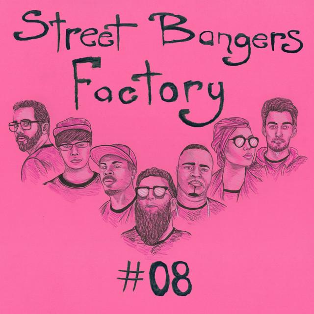 Street Bangers Factory, Vol. 8