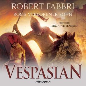 Roms verlorener Sohn - Vespasian 6 (Ungekürzt) Audiobook